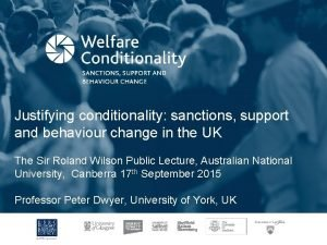 Justifying conditionality sanctions support and behaviour change in
