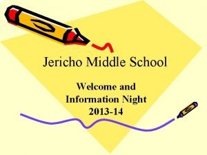 Jericho Middle School Welcome and Information Night 2013