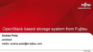 Open Stack based storage system from Fujtisu Andrs
