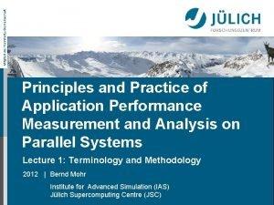 Mitglied der HelmholtzGemeinschaft Principles and Practice of Application