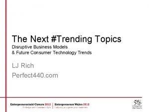 The Next Trending Topics Disruptive Business Models Future