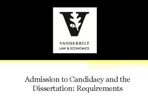 Admission to Candidacy and the Dissertation Requirements Building