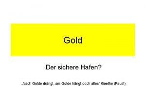 Gold Der sichere Hafen Nach Golde drngt am
