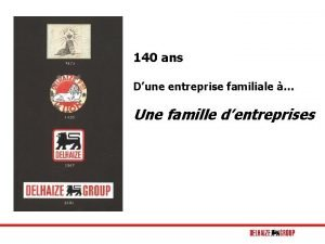 140 ans Dune entreprise familiale Une famille dentreprises