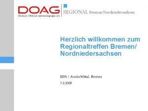 BremenNordniedersachsen Herzlich willkommen zum Regionaltreffen Bremen Nordniedersachsen EDS