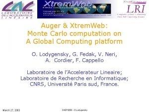 Auger Xtrem Web Monte Carlo computation on A