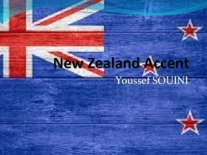 New Zealand Accent Youssef SOUINI New Zealand English