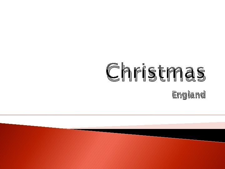 Christmas England About England England is a country