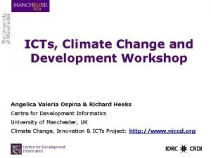 ICTs Climate Change and Development Workshop Angelica Valeria