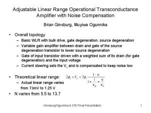 Adjustable Linear Range Operational Transconductance Amplifier with Noise