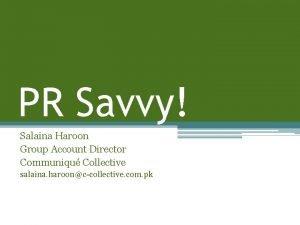 PR Savvy Salaina Haroon Group Account Director Communiqu
