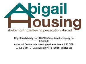 Registered charity no 1120729 registered company no 6202999