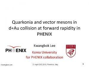 Quarkonia and vector mesons in dAu collision at