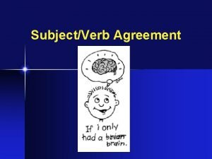 SubjectVerb Agreement Number When a word refers to