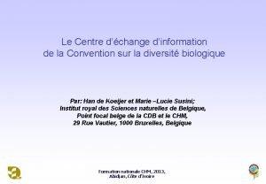 Le Centre dchange dinformation de la Convention sur