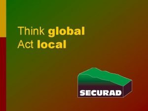 Think global Act local A viable Canadian solution