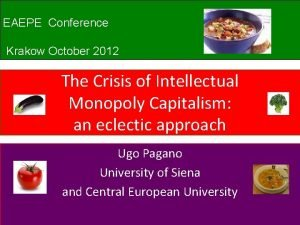 EAEPE Conference Krakow October 2012 The Crisis of