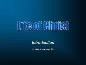 Introduction John Stevenson 2011 Dr John T Stevenson