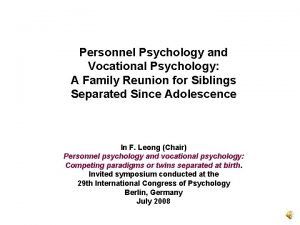 Personnel Psychology and Vocational Psychology A Family Reunion
