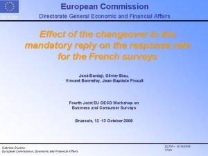 European Commission DG ECFIN Directorate General Economic and