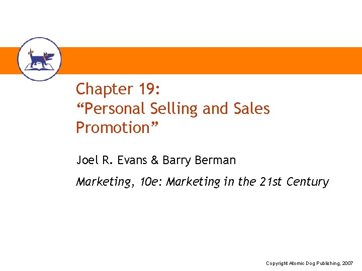Chapter 19 Personal Selling and Sales Promotion Joel