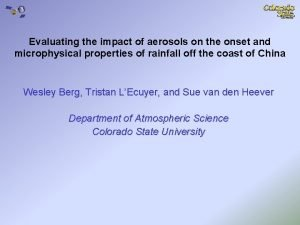 Evaluating the impact of aerosols on the onset