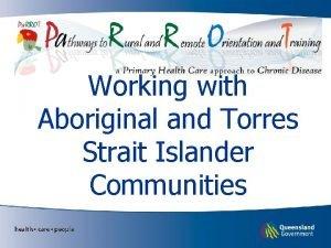 Working with Aboriginal and Torres Strait Islander Communities