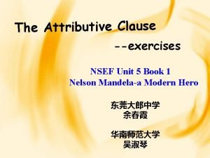The Attributive Clause exercises NSEF Unit 5 Book