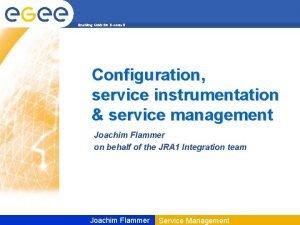Enabling Grids for Escienc E Configuration service instrumentation