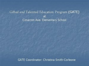 Gifted and Talented Education Program GATE at Cimarron