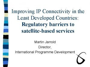 Improving IP Connectivity in the Least Developed Countries