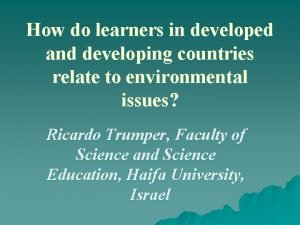 How do learners in developed and developing countries