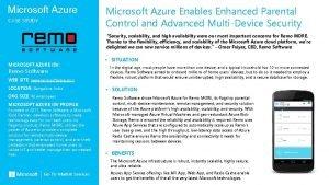 Microsoft Azure CASE STUDY Microsoft Azure Enables Enhanced