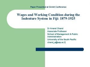 Paper Presented at Girmit Conference Wages and Working