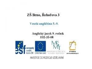 Z Brno ehoova 3 Vesel anglitina 5 9