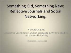 Something Old Something New Reflective Journals and Social