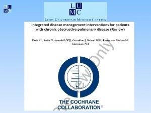 Inleiding COPD chronische zorg met grote variatie in