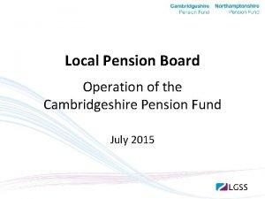 Local Pension Board Operation of the Cambridgeshire Pension