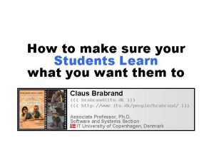 How to make sure your Students Learn what