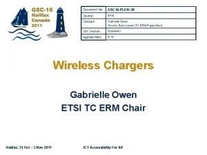 Document No GSC 16 PLEN38 Source ETSI Contact