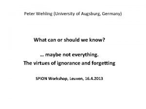 Peter Wehling University of Augsburg Germany What can