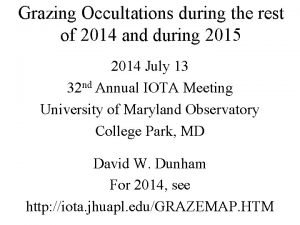 Grazing Occultations during the rest of 2014 and