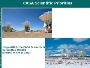 CASA Science Requirements Jrgen Ott CASA Developers Meeting