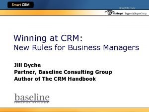 Winning at CRM New Rules for Business Managers