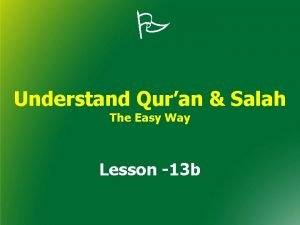 Understand Quran Salah The Easy Way Lesson 13