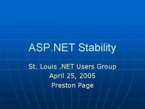 ASP NET Stability St Louis NET Users Group