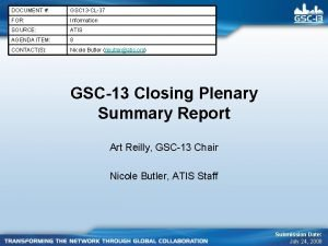 DOCUMENT GSC 13 CL37 FOR Information SOURCE ATIS