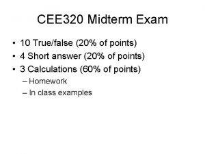 CEE 320 Midterm Exam 10 Truefalse 20 of