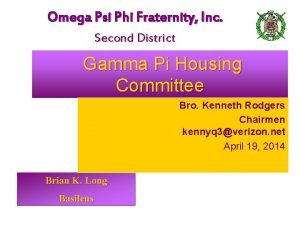 Omega Psi Phi Fraternity Inc Second District Gamma