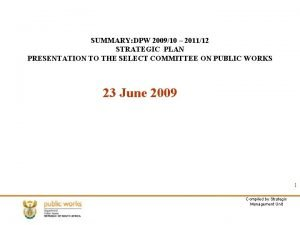SUMMARY DPW 200910 201112 STRATEGIC PLAN PRESENTATION TO